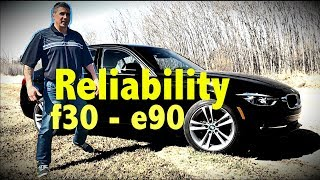 BMW F30 vs E90 Reliability