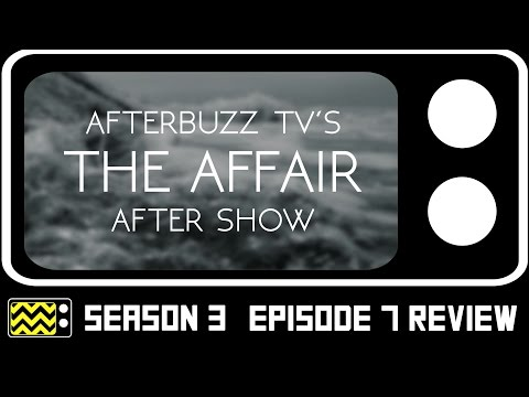 The Affair Season 3 Episode 7 Review & After Show   AfterBuzz TV