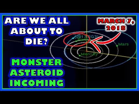 Are We All About To Die? Asteroid VR12 Incoming Meteor March 7, 2018