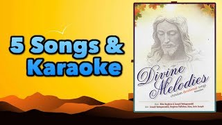 Divine Melodies 5 Songs and its Karaoke | Malayalam christian devotional songs and Karaoke