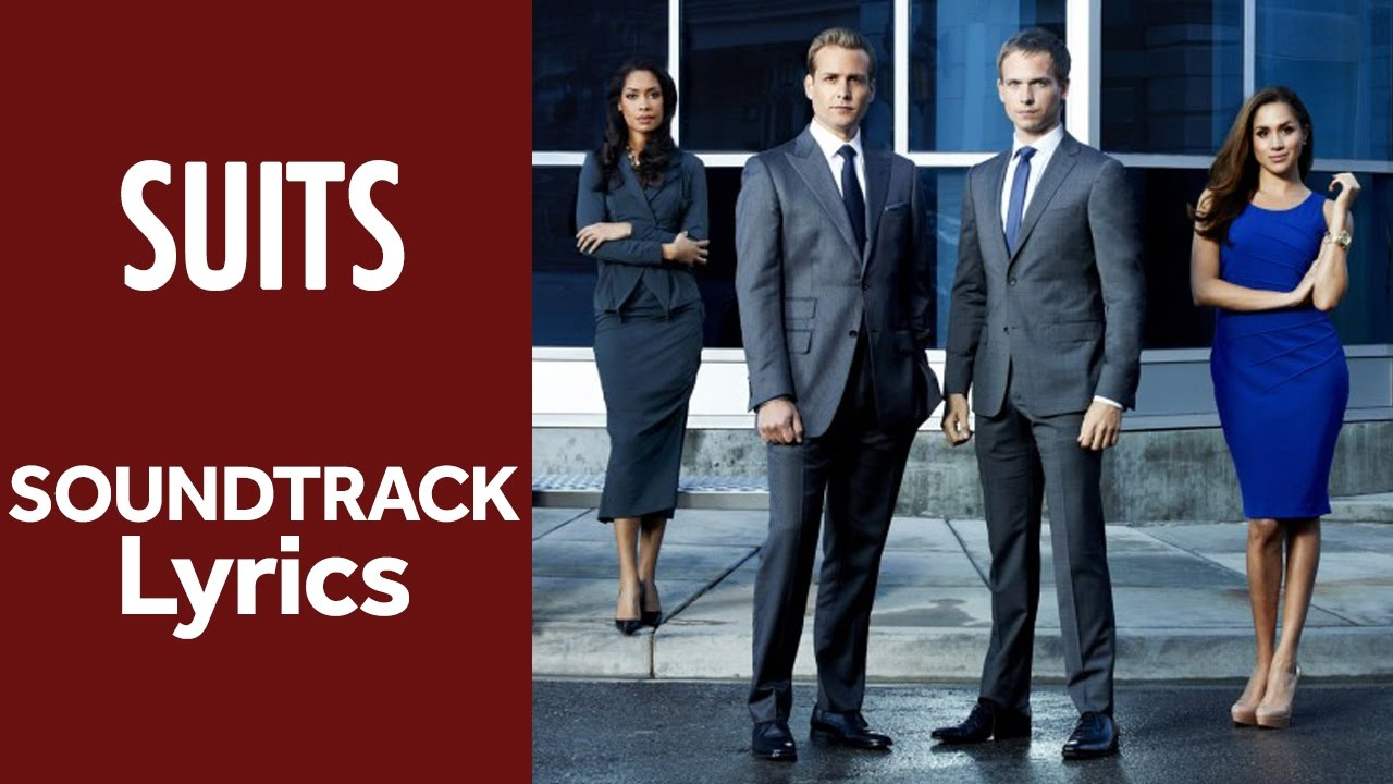 What are the lyrics to the theme song to 'Suits'? - Quora