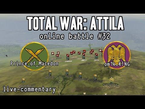 Total War: Attila online battle #32 - A Clash of Kings