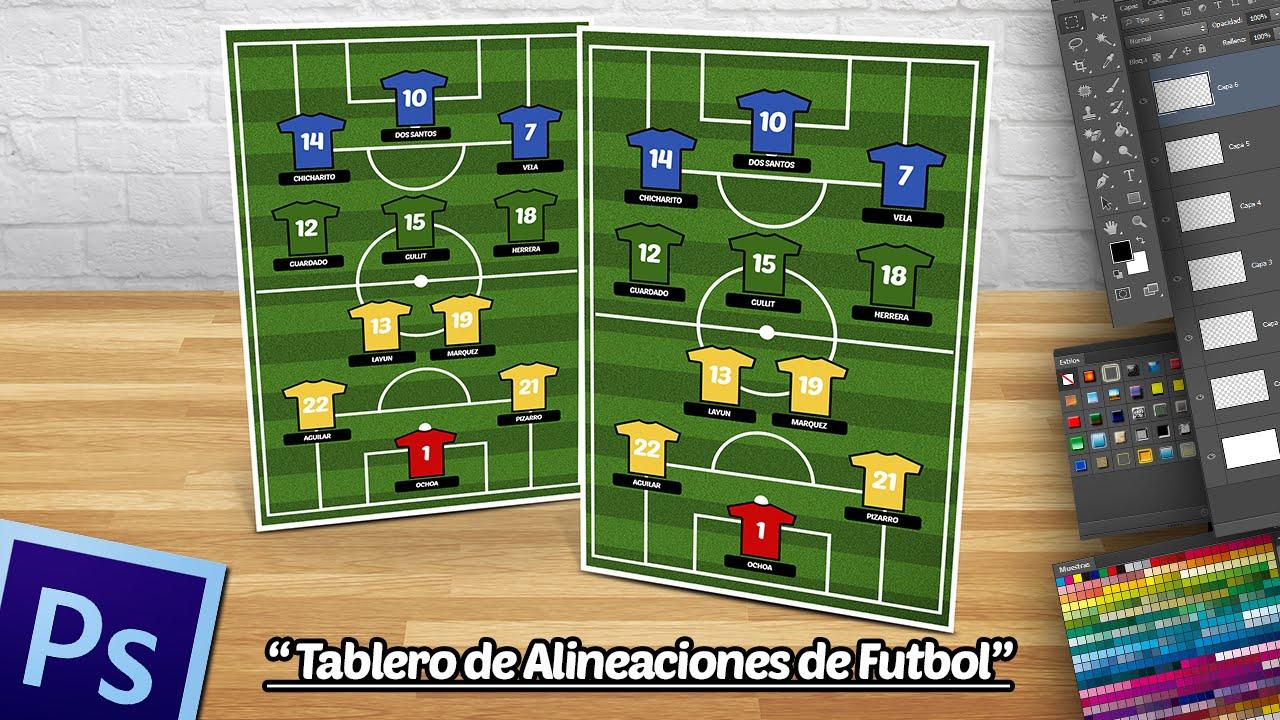 Crear un Tablero de Alineaciones de Futbol en Photoshop. - YouTube