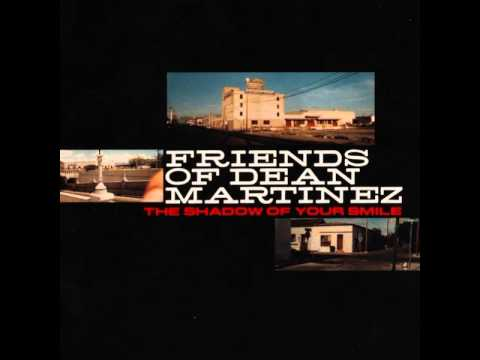 Friends of Dean Martinez - Blood of the Earth (Or the Sun Sets Red in the West)