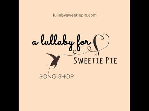 A Lullaby for Sweetie Pie