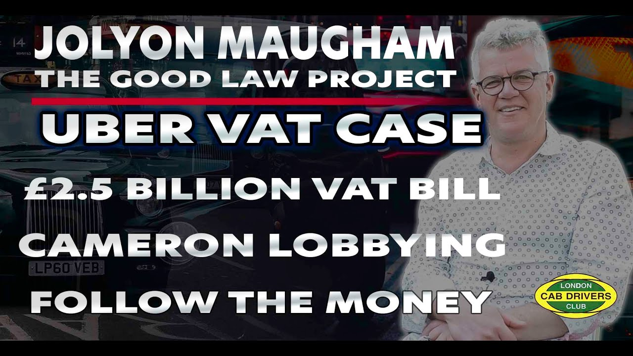 Uber VAT Case – Cameron Scandals – Follow the Money – Jolyon Maugham Interview | LCDC TV