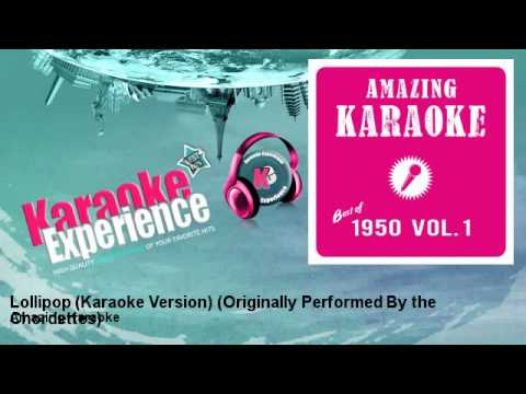 Amazing Karaoke - Lollipop (Karaoke Version) - Originally Performed By the Chordettes