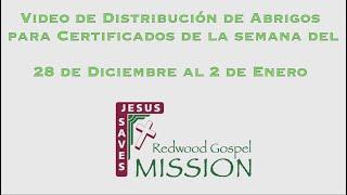 Video de Distribución de Abrigos para Certificados de la semana del 28 de Diciembre al 2 de Enero