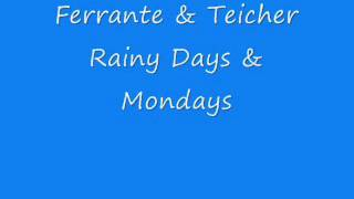 Ferrante & Teicher - Rainy Days & Mondays