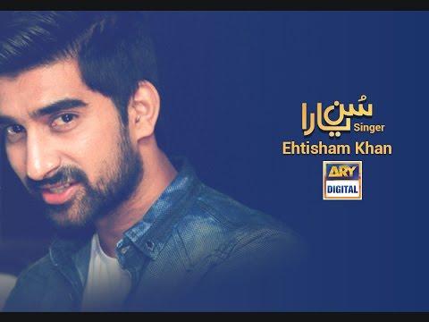Sun Yaara Drama Ost by Ehtisham Khan Complete track Full Audio ARY Digital Production Hd original