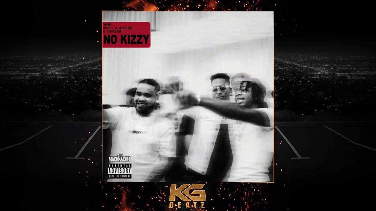 Download Rucci x AzChike x Capolow - No Kizzy [Prod. By JR] [New 2021]