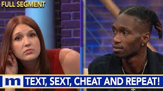 Texting, Sexting, Cheating & Repeat! | The Maury Show