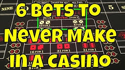 6 Bets to Never Make in a Casino