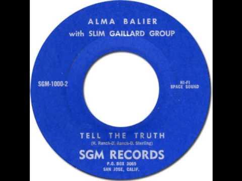 ALMA BAILER with SLIM GAILLARD GROUP - Tell The Truth [SGM 1000] 1962