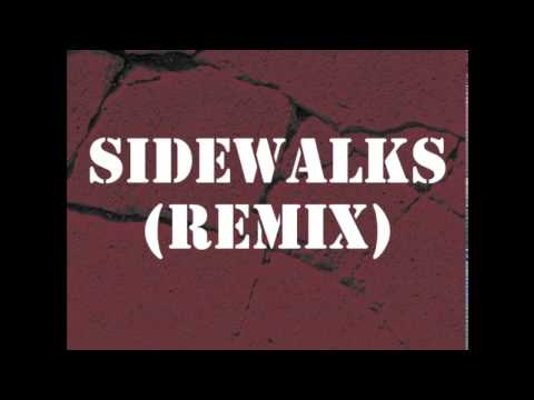 Sidewalks (Remix)