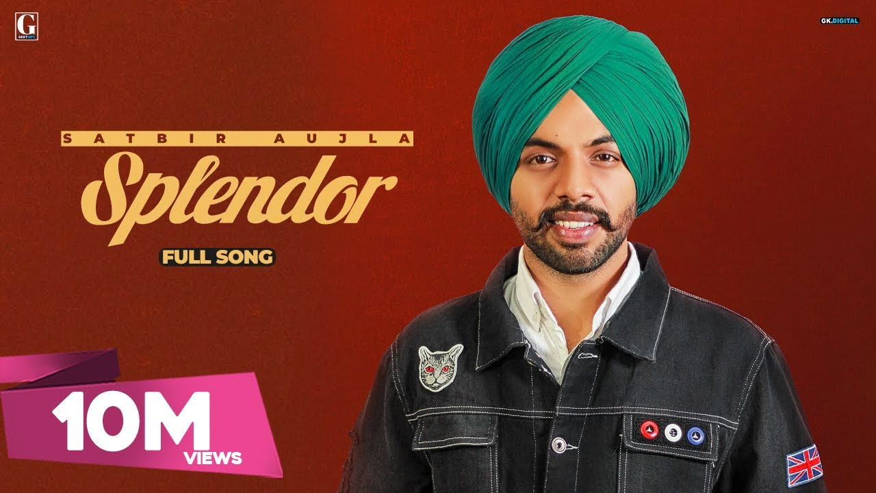 Splendor : Satbir Aujla (Lyrical Video) Sharry Nexus | Latest Punjabi Songs 2020 | Geet MP3