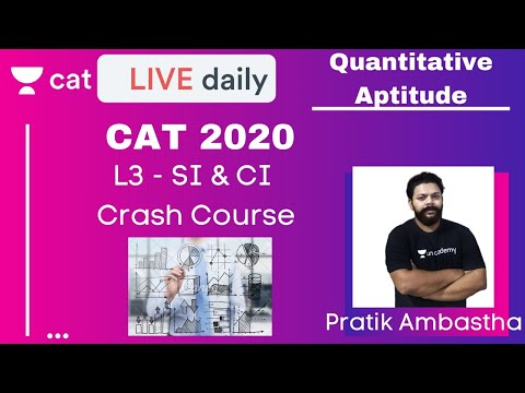 CAT 2020 | L3 - Crash Course | SI & CI | Unacademy CAT | By Pratik Ambastha