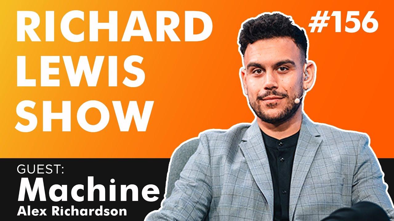 The Richard Lewis Show #156 w/ Machine