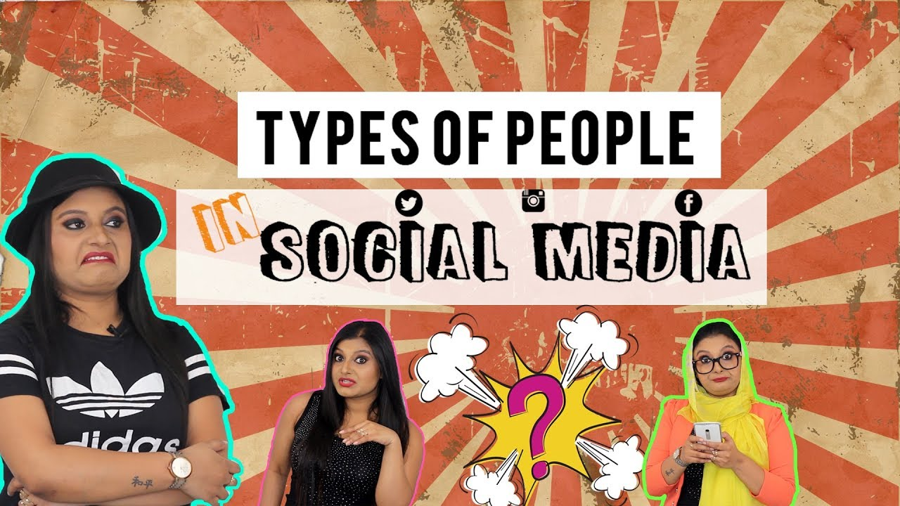 Types of people in SOCIAL MEDIA | Blog Life of Bithika