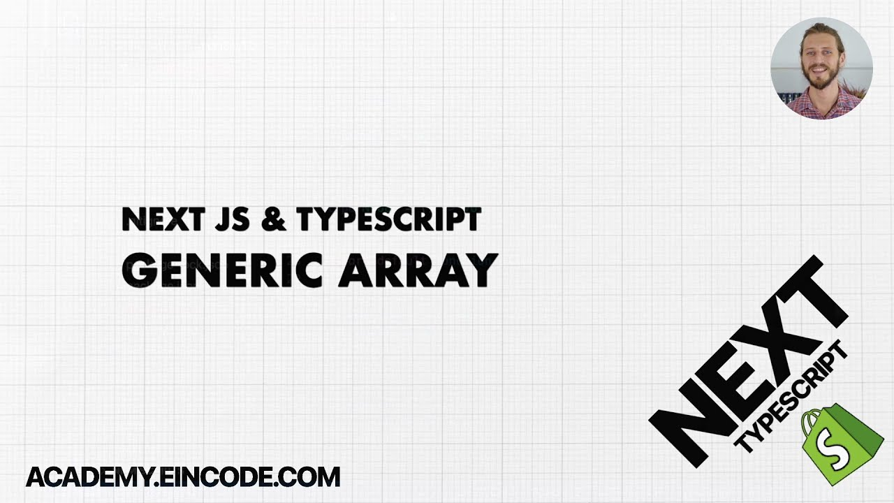 Typescript #25 Generic Array   Next JS & Typescript with Shopify Integration (From Course)