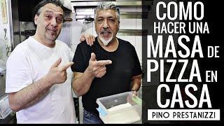 ¿Cómo hacer MASA DE PIZZA en casa? | Pino Prestanizzi
