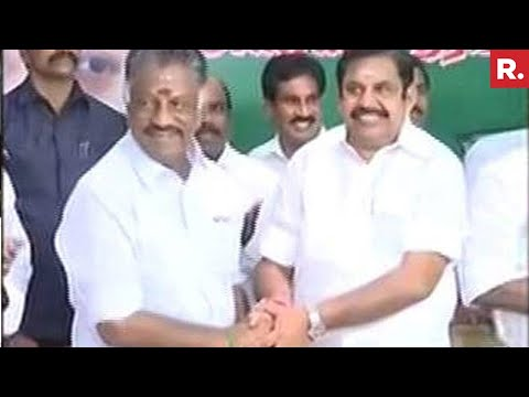 AIADMK Merger Sealed : EPS - OPS Unite