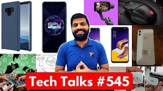 Tech Talks #545 - Zenfone 5Z, Fake News Whatsapp, Note 9, 18W iPhone, Motorola One, 7 Million:)