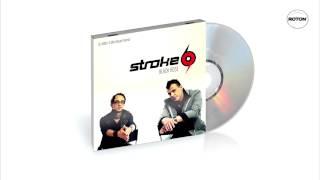 Repeat youtube video Stroke 69 - Black Rose (White & Mick Mauer Remix)