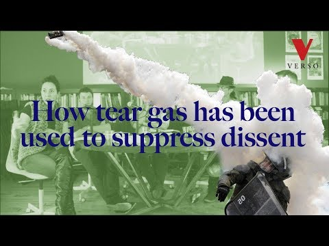 How Tear Gas Has Been Used to Suppress Dissent