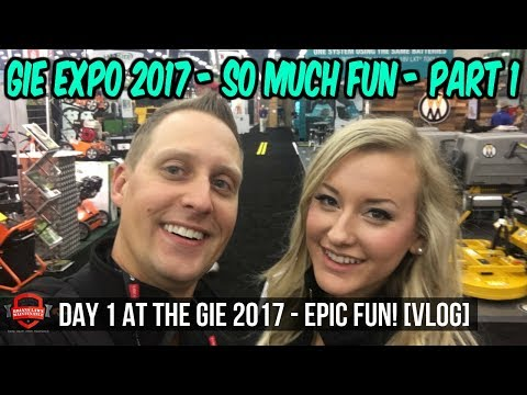 GIE Expo 2017 In Louisville KY! Dealer Day and Expo! [Part 1]