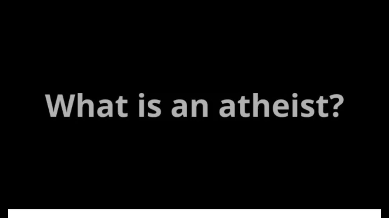 Atheism, Defined Simply - YouTube