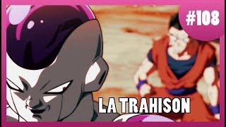 La Trahison - Dragon Ball Super #108