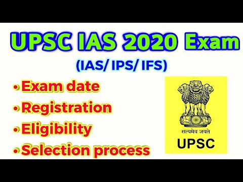 UPSC Civil Services (IAS) 2020 Exam Dates, Application Form, Eligibility, Selection Process||Chandan