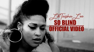 LaTasha Lee & The BlackTies - So Blind -  (Official Video)