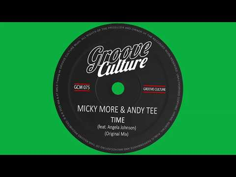 """Micky More & Andy Tee """"Time"""" Feat. Angela Johnson"""