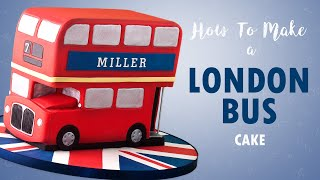 Vintage London Double Decker Bus Cake Tutorial | How To | Cherry School