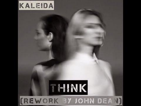 Kaleida Think (Rework By Johan Diacono)