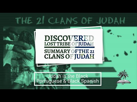 21 Clans of the Lost Tribes of Judah Now Found! Real Jews are Black!