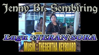 Download lagu JENNY BR. SEMBIRING || LAGU : TERAN SORA