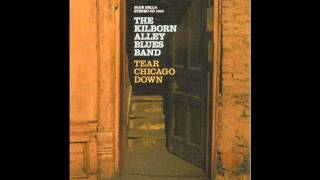 Kilborn Alley Blues Band   -  It