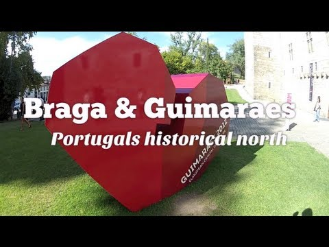 Braga and Guimaraes: Portugal's historical north (Travel Videoblog 029)