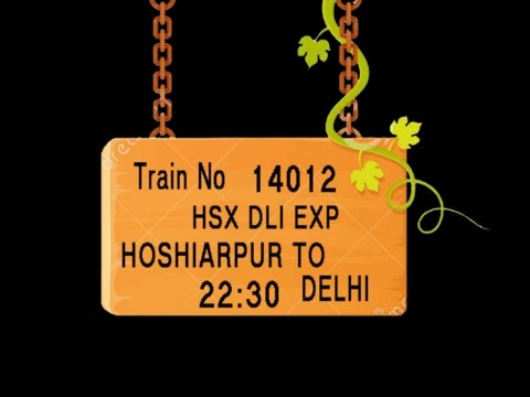 TRAIN NO 14012 TRAIN NAME HSX DLI EXP HOSHIARPUR JALANDHAR C