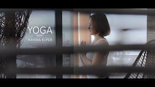 ЙОГА С РАЯНОЙ КУПЕР! / Yoga with Rayana Kuper
