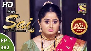 Mere Sai - Ep 382 - Full Episode - 12th March, 2019