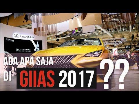 GIIAS 2017 - ADA APA AJA SIH?? #Vlog