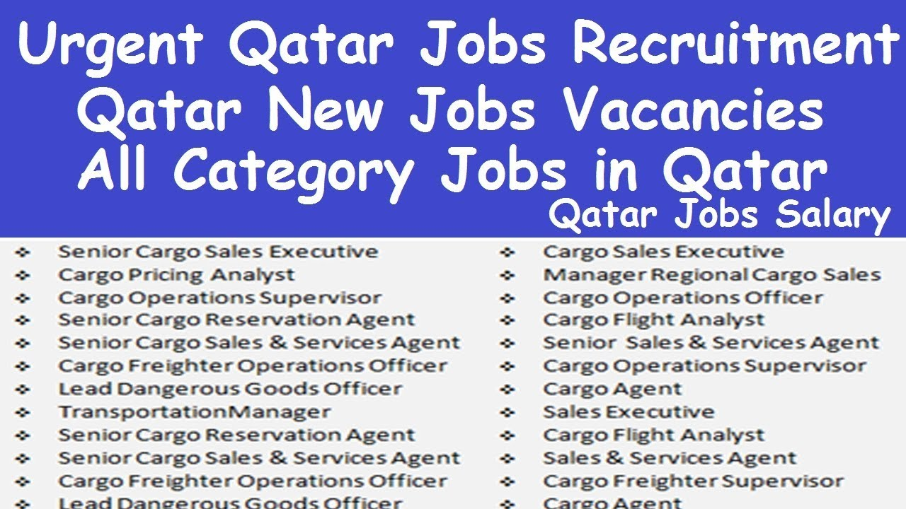 Urgent Qatar Jobs Recruitment l Jobs in Qatar New Vacancies l Qatar Jobs  Salary lJobs in Qatar Doha