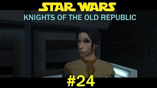 Let's Play Star Wars: Knights of the Old Republic Episode 24