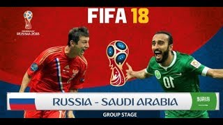 RUSSIA vs SAUDI ARABIA LIVE STREAM- GROUP A -World Cup 2018 (FIFA 2018 EP1) GAME PracticeMatch
