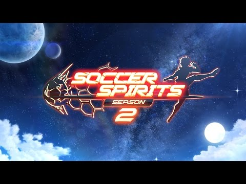 Soccer Spirits Season2 Full Trailer Final