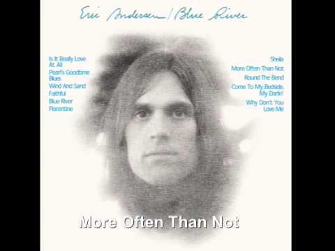 More Often Than Not - Eric Andersen